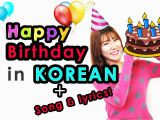 Happy Birthday Quotes In Korean Learn Korean How to Say Quot Happy Birthday In Korean Quot song