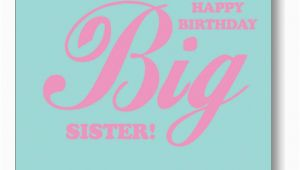 Happy Birthday Quotes to A Big Sister Big Sister Quotes Happy Birthday Quotesgram