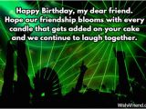 Happy Birthday Quotes to A Dear Friend Happy Birthday Dear Friend Quotes Quotesgram