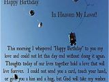 Happy Birthday Quotes to A Friend In Heaven Happy Birthday In Heaven Quotes