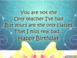 Happy Birthday Quotes to A Teacher Birthday Quotes for Teachers Quotesgram