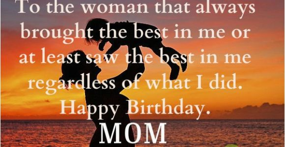 Happy Birthday Quotes to son From Mom Happy Birthday Mom Quotes