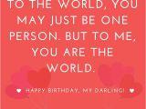 Happy Birthday Quotes to Your Girlfriend Happy Quotes for Her Super Happy Birthday Quotes for