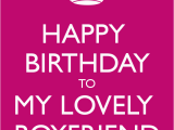 Happy Birthday Quotes to Your Lover Happy Birthday to My Boyfriend Quotes Quotesgram