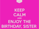 Happy Birthday Quotes to Your Sister Best Birthday Quotes