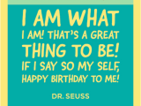Happy Birthday Quotes to Yourself Dr Seuss Birthday Quotes and Funny Sayings Greeting Card