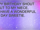 Happy Birthday Shout Out Quotes Happy Birthday to My Niece Quotes Quotesgram