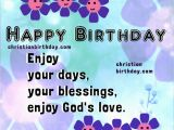 Happy Birthday Sister Christian Quotes Happy Birthday Card Enjoy God 39 S Love Christian Images