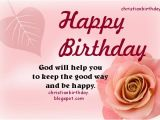 Happy Birthday Sister Christian Quotes Happy Birthday God Will Be with You Christian Card