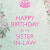 Happy Birthday Sister In Law Quotes Pictures Sister In Law Birthday Quotes Quotesgram