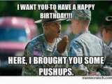Happy Birthday soldier Quotes Funny Birthday and Military Memes Of 2016 On Sizzle