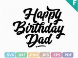 Happy Birthday Step Dad Quotes Happy Birthday Dad Quotes Svg Files Quotation Svg Cutting