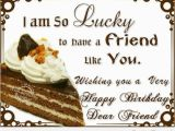 Happy Birthday to A Dear Friend Quotes Happy Birthday Friends Wishes