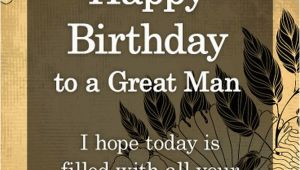 Happy Birthday to A Great Man Quotes Happy Birthday Images with Wishes Happy Bday Pictures