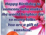 Happy Birthday to A Special Person Quotes 43 Famous someone Special Birthday Wishes Greetings with