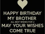 Happy Birthday to Brother From Sister Quotes 200 Best Birthday Wishes for Brother 2019 My Happy