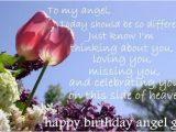 Happy Birthday to My Angel In Heaven Quotes 72 Beautiful Happy Birthday In Heaven Wishes My Happy