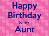 Happy Birthday to My Aunt Quotes Happy Birthday to My Aunt Quotes Quotesgram