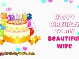Happy Birthday to My Beautiful Wife Quotes Happy Birthday to My Beautiful Wife Happybirthdaywife Com