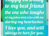 Happy Birthday to My Best Friend Funny Quotes Heartfelt Birthday Wishes for Your Best Friends with Cute