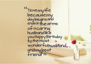 Happy Birthday to My Best Friend Husband Quotes Birthday Wishes for