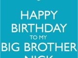 Happy Birthday to My Big Brother Quotes Best 25 Happy Birthday Big Brother Ideas On Pinterest