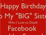 Happy Birthday to My Big Sister Funny Quotes Big Sister Birthday Quotes Quotesgram