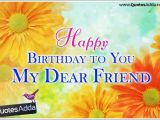 Happy Birthday to My Dear Friend Quotes Birthday Wishes for Friends Page 6 Nicewishes Com