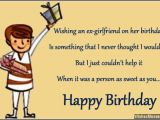 Happy Birthday to My Ex Best Friend Quotes Birthday Wishes for Ex Girlfriend Quotes and Messages