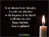 Happy Birthday to My Ex Best Friend Quotes Happy Birthday Wishes for Ex Girlfriend Occasions Messages