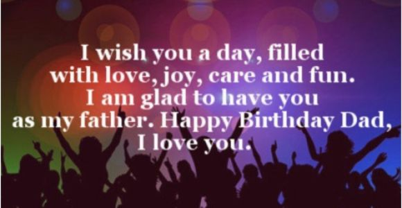 Happy Birthday to My Father Quotes 40 Happy Birthday Dad Quotes and Wishes Wishesgreeting