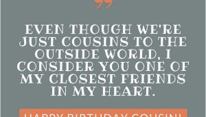 Happy Birthday to My Favorite Cousin Quotes Happy Birthday Cousin 35 Ways to Wish Your Cousin A