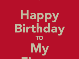 Happy Birthday to My Fiance Quotes Birthday Wishes for Fiance