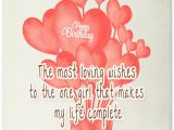 Happy Birthday to My Girlfriend Quotes Heartfelt Birthday Wishes for Your Girlfriend Wishesquotes