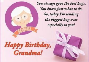 Happy Birthday to My Grandma Quotes Birthday Wishes for Grandma Birthday Messages From