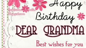 Happy Birthday to My Grandma Quotes Happy Birthday Grandma Quotes Quotesgram