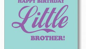 Happy Birthday to My Little Brother Funny Quotes Little Brother Birthday Quotes Quotesgram