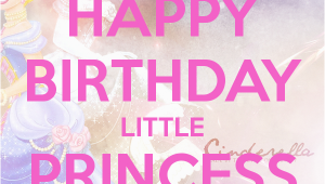 Happy Birthday to My Little Princess Quotes Princess Birthday Quotes Quotesgram