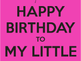 Happy Birthday to My Little Sister Quotes Baby Sister Birthday Quotes Quotesgram