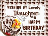 Happy Birthday to My Lovely Daughter Quotes Birthday Wishes for Daughter Birthday Images Pictures