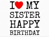 Happy Birthday to My Lovely Sister Quotes Happy Birthday to Lovely Sister top 50 Quotes