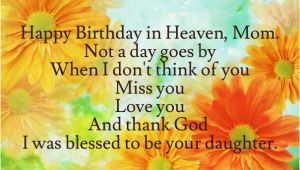 Happy Birthday to My Mom In Heaven Quotes Happy Birthday Quotes for My Mom In Heaven Image Quotes at