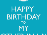 Happy Birthday to My Mother In Law Quotes Happy Birthday Mother In Law Quotes Quotesgram
