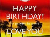 Happy Birthday to My Partner In Crime Quotes My Partner In Crime Birthday Quotes Quotesgram