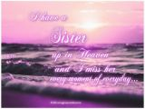 Happy Birthday to My Sister In Heaven Quotes Best 25 Miss My Sister Ideas On Pinterest Missing
