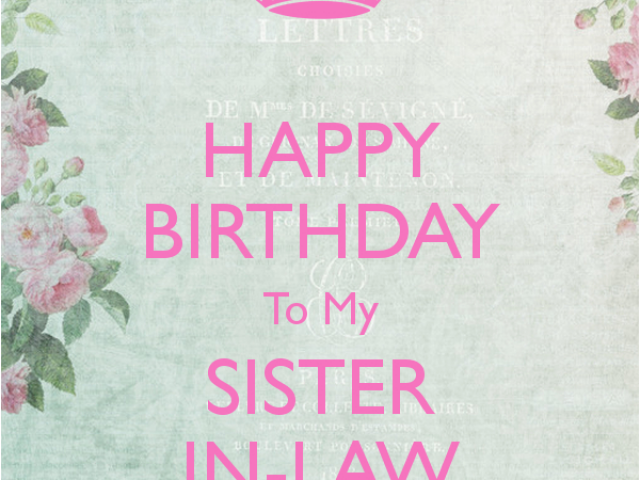 Happy Birthday To My Sister In Law Quotes Happy Birthday Sister In