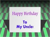 Happy Birthday to My Uncle Quotes Birthday Wishes for Uncle Birthday Greeting Card and