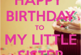 Happy Birthday to My Youngest son Quotes D D 25 Best Memes About Happy Birthday Little Sister Meme