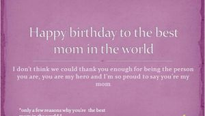 Happy Birthday to the Best Mom In the World Quotes Happy Birthday to the Best Mom In the World Authorstream