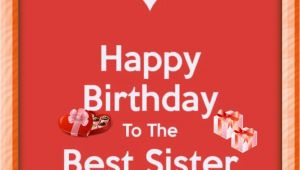 Happy Birthday to the Best Sister In the World Quotes Happy Birthday and Best Sister In the World Birthday